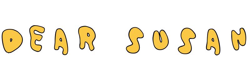 Dear Susan dingbat